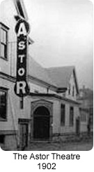 The Old Astor Theatre